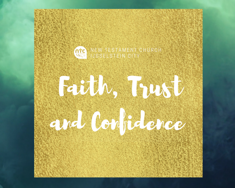 Faith, Trust and Confidence