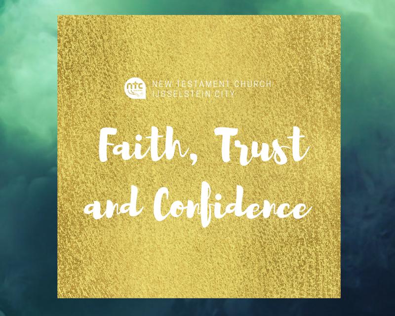 Faith, Trust and Confidence