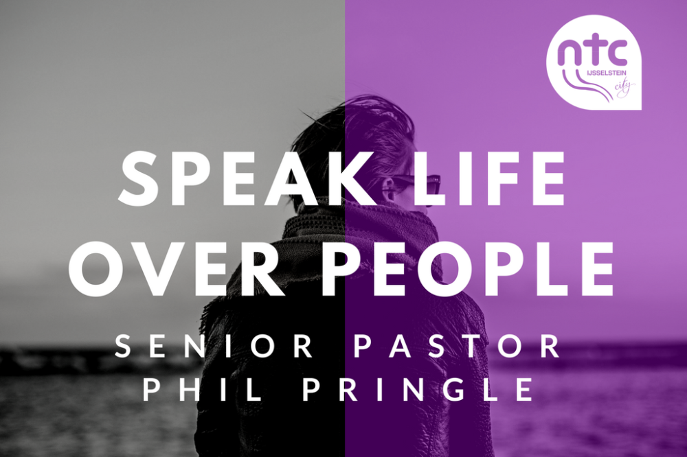 Speak life over people